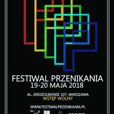 Festiwal Przenikania 2018 + wystawa na Noc Muzeów